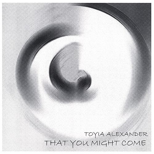 That You Might Come