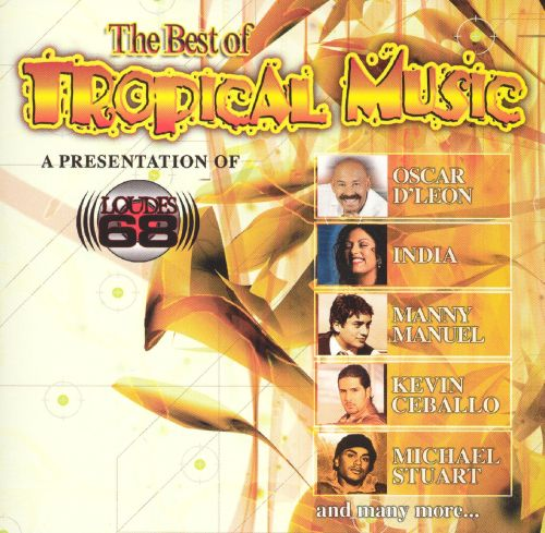 The Best of Tropical Music