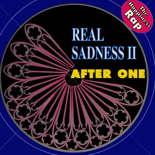 Real Sadness II