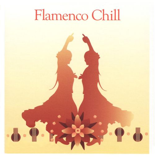 Flamenco Chill [Lifetime]