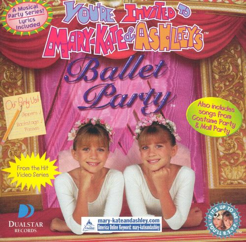 You Re Invited To A Ballet Party Mary Kate And Ashley Olsen