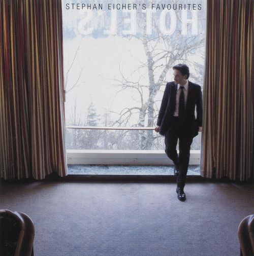 Hotels: Stephan Eicher's Favourites