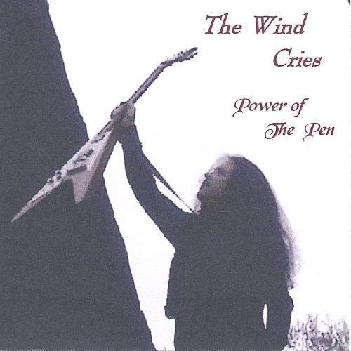 The Wind Cries: Power of the Pen