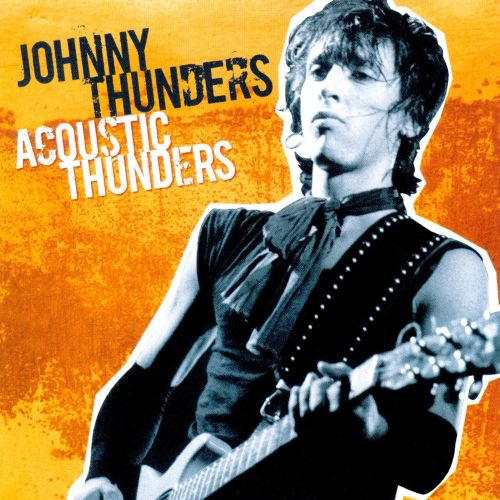 Image result for Johnny Thunders - Acoustic Thunders