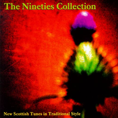 Nineties Collection: New Scottish Tunes