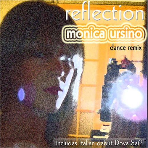 Reflection: Dance Remix