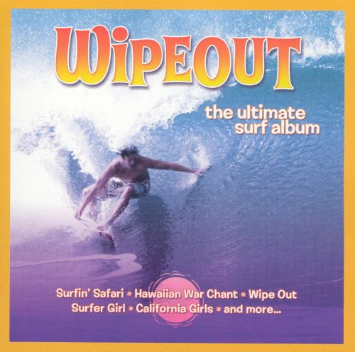 Wipeout: The Ultimate Surf Album