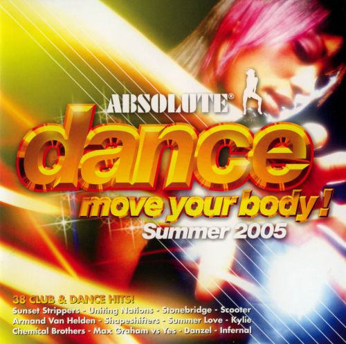 Absolute Dance: Move Your Body, Summer 2005