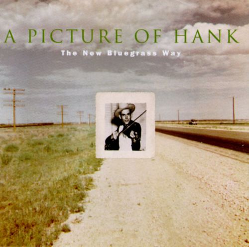 Picture of Hank: The New Bluegrass Way