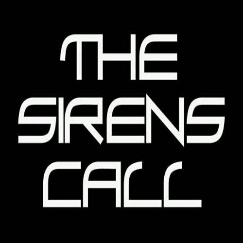 The Sirens Call