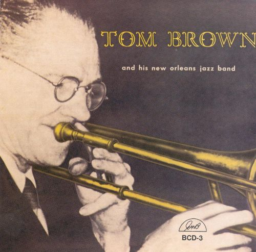 Tom Brown and His New Orleans Band