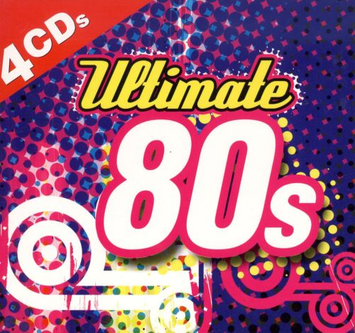 Ultimate 80's [Madacy]