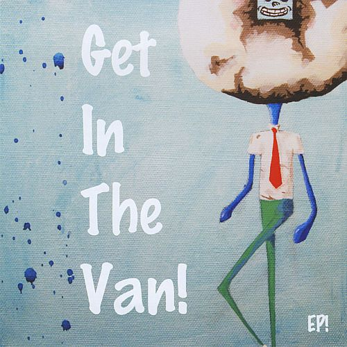 Get in the Van!