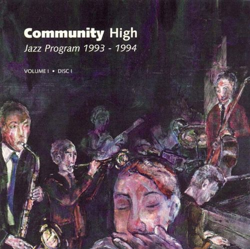 Community High Jazz Program 1993-1994, Vol. 1