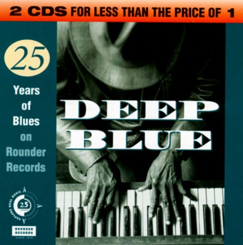 Deep Blue: 25 Years of Blues on Rounder Records