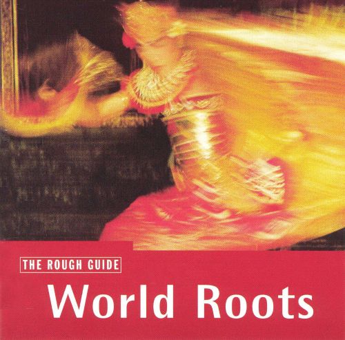 Rough Guide to World Roots