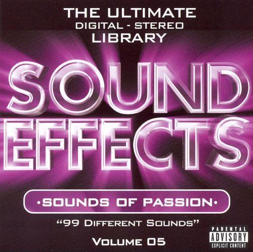 Sound Effects, Vol. 5: Sounds of Passion [Empire MusicWerks]