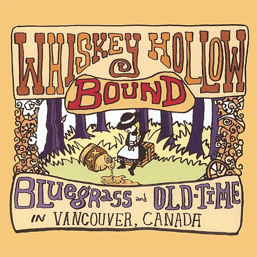 Whiskey Hollow Bound: Bluegrass and Old-Time in Vancouver, Canada