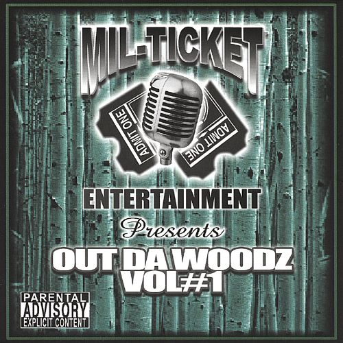 Mil-Ticket Compilation: Outda Woodz, Vol. 1
