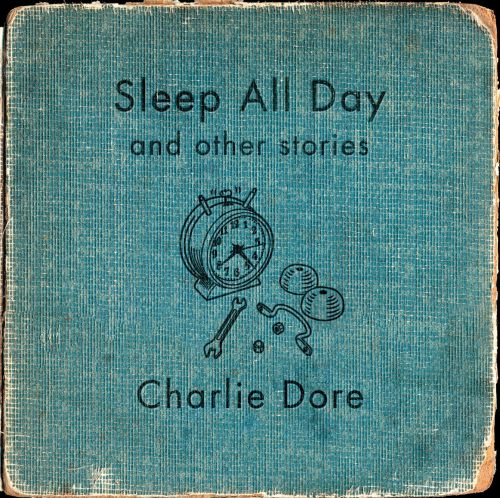 Sleep All Day and Other Stories