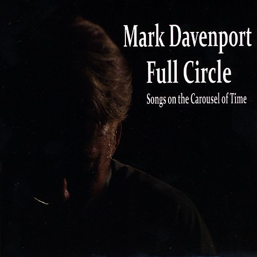 Full Circle: Songs on the Carousel of Time