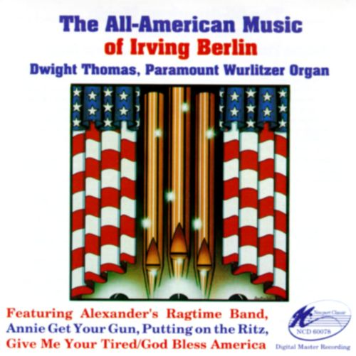 The All American Music of Irving Berlin