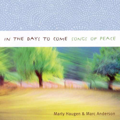 In the Days to Come: Songs of Peace