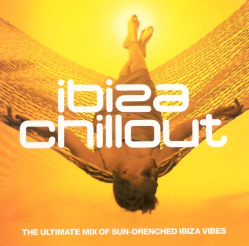 Ibiza Chill [Ministry of Sound]