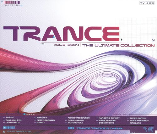 Trance: The Ultimate Collection 2004, Vol. 2
