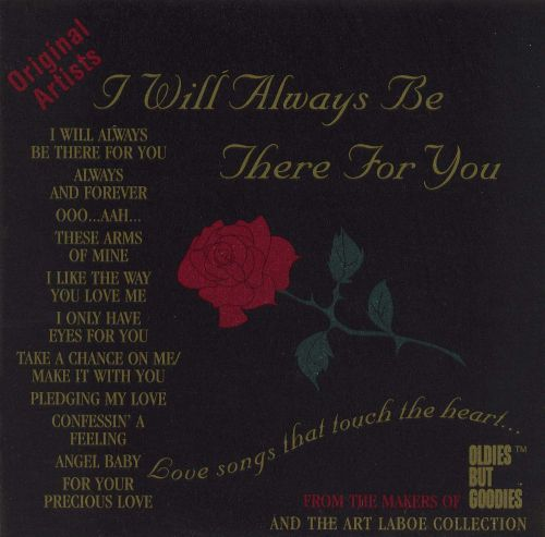Quotes About Love Relationships: I Will Always Be There For You - Various Artists