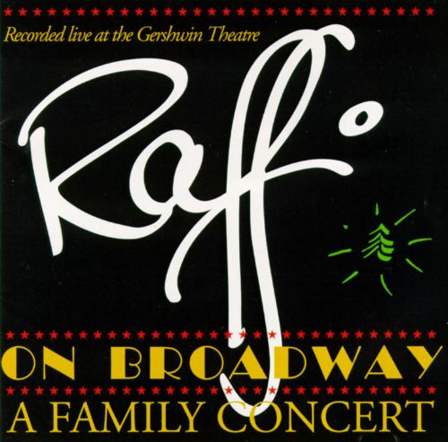 Raffi on Broadway: A Family Concert [CD]
