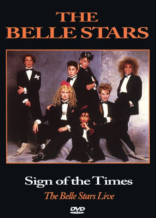 Sign of the Times: The Belle Stars Live [DVD]