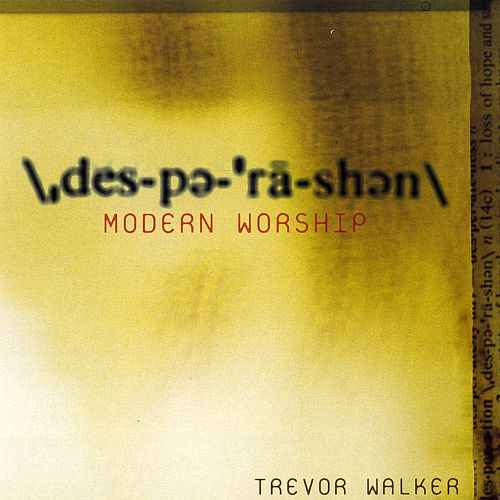 Desperation (Modern Worship)