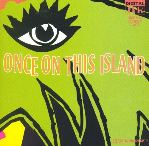 Once On This Island [Original Cast]