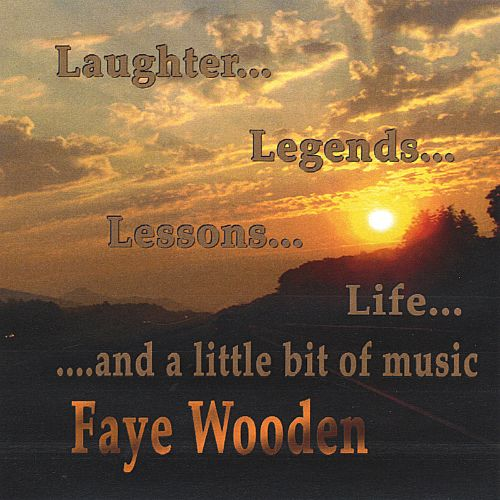 Laughter...Legends...Lessons...Life, And a Little Bit of Music