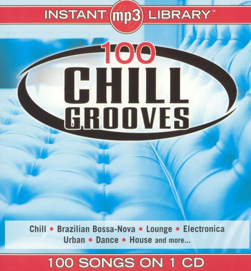 100 Chill Grooves [MP3]