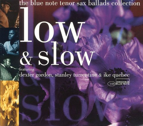 Low & Slow: The Blue Note Tenor Sax Ballads Collection