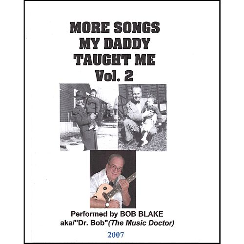 More Songs My Daddy Taught Me, Vol. 2