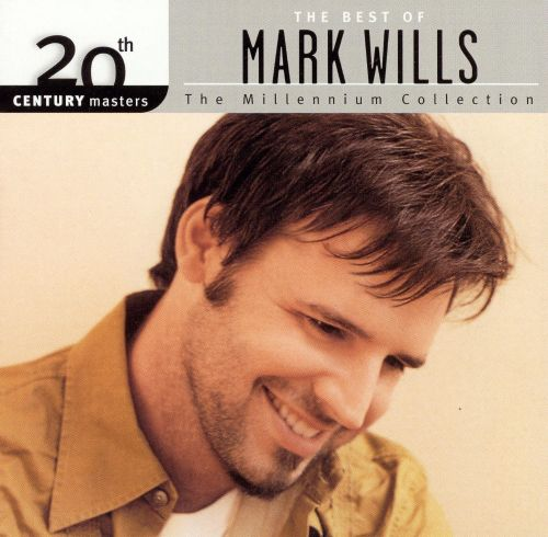 20th Century Masters - The Millennium Collection: The Best of Mark Wills