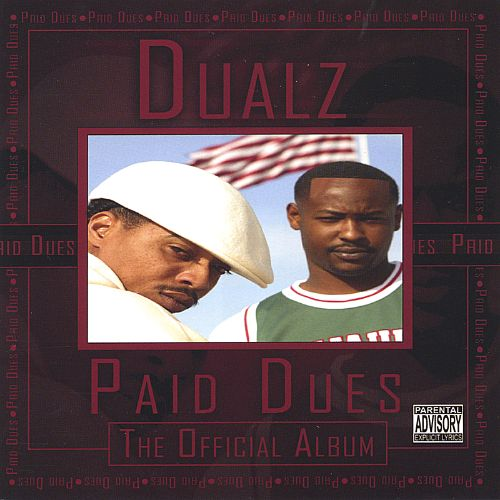 Paid Dues the Official Album