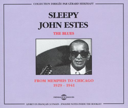 The Blues: From Memphis to Chicago 1929 - 1941