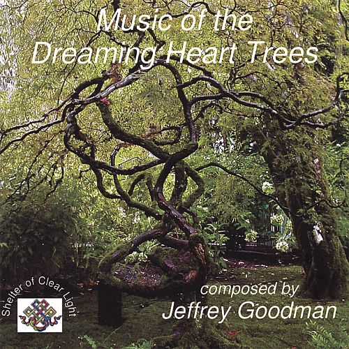 Music of the Dreaming Heart Trees