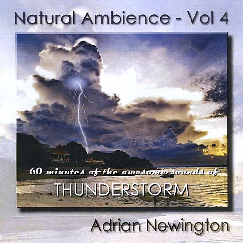 Natural Ambience, Vol. 4: Thunderstorm