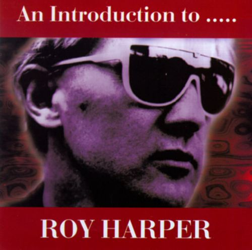 Introduction to Roy Harper