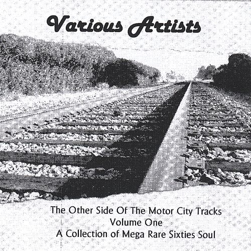 The Other Side of the Motor City Tracks, Vol. 1