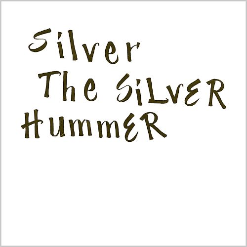 The Silver Hummer