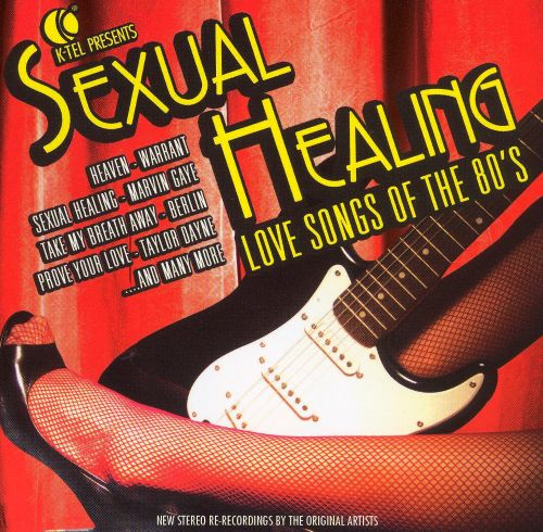 K-Tel Presents: Sexual Healing Love Songs of the 80's