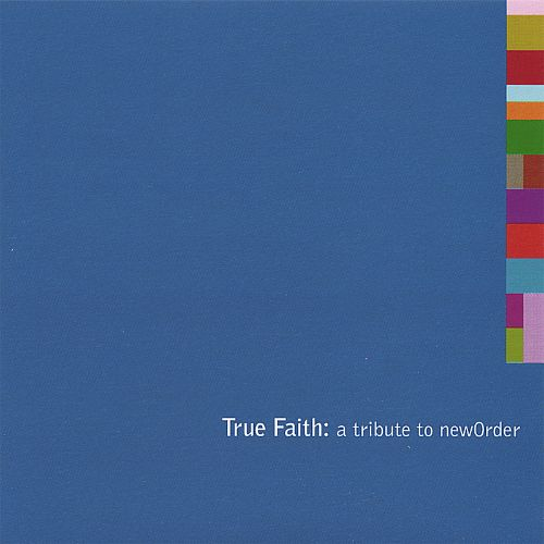 True Faith: A Tribute to New Order