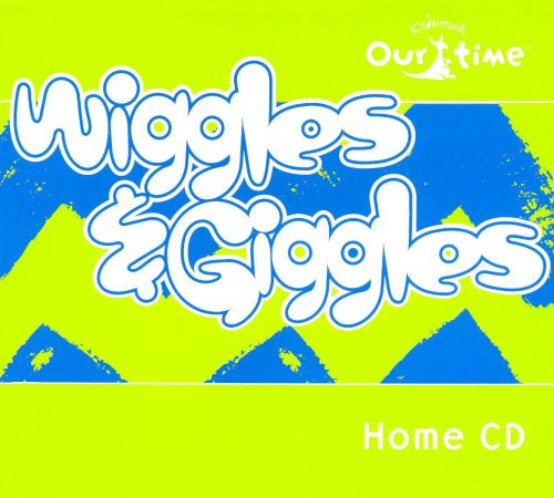 Kindermusik Our Time: Wiggles & Giggles Home CD
