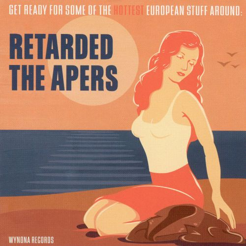 Retarded/The Apers [Split CD]